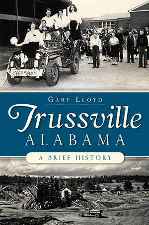 Trussville, Alabama: A Brief History