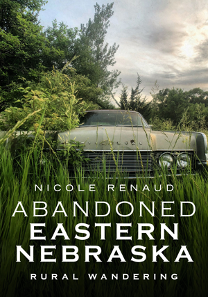 Abandoned Eastern Nebraska: Rural Wandering