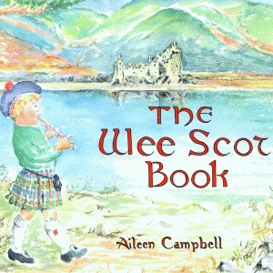 The Wee Scot Book Songs and Stories