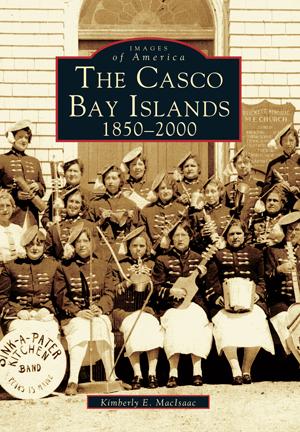 The Casco Bay Islands: 1850-2000