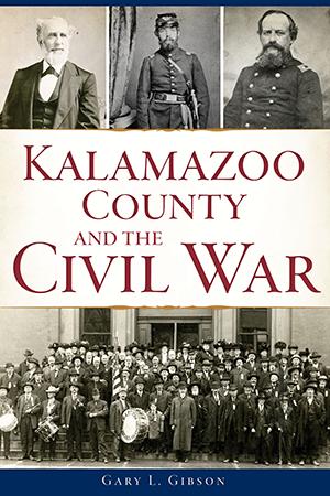 Kalamazoo County and the Civil War