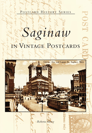 Saginaw in Vintage Postcards