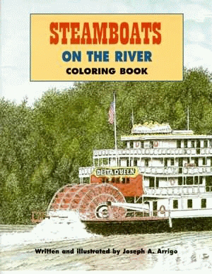 Steamboats On The River Coloring Book