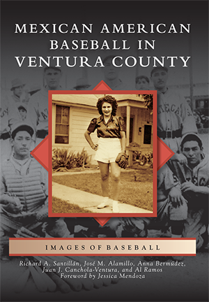 Mexican American Baseball in Ventura County