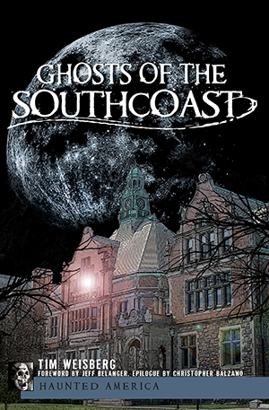 Ghosts of the SouthCoast
