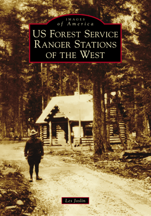 US Forest Service Ranger Stations of the West
