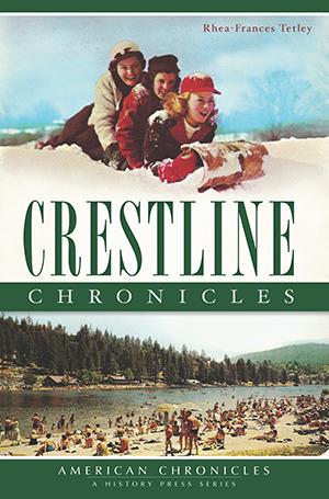 Crestline Chronicles