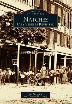 Natchez: City Streets Revisited