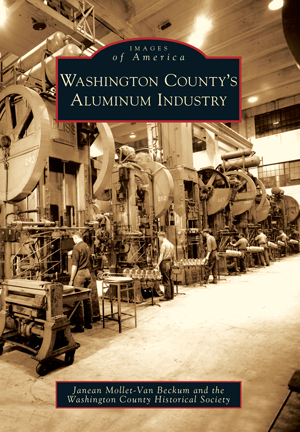 Washington County's Aluminum Industry