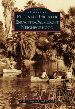 Phoenix's Greater Encanto-Palmcroft Neighborhood