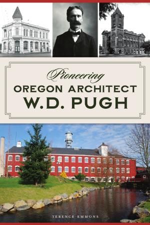 Pioneering Oregon Architect W.D. Pugh
