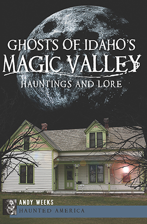 Ghosts of Idaho's Magic Valley