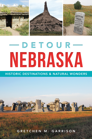 Detour Nebraska: Historic Destinations & Natural Wonders