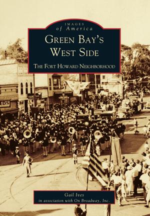 Green Bay's West Side