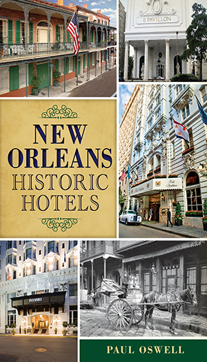 New Orleans Historic Hotels