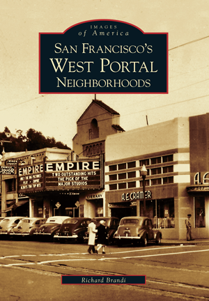 San Francisco's West Portal Neighborhoods