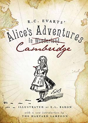 R.C. Evarts's Alice's Adventures in Cambridge