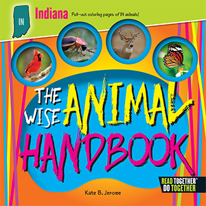 The Wise Animal Handbook Indiana