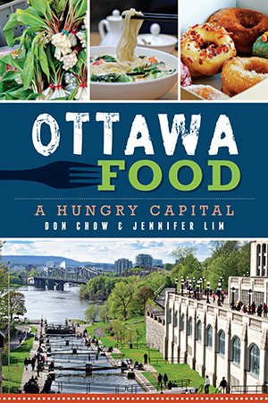 Ottawa Food: A Hungry Capital