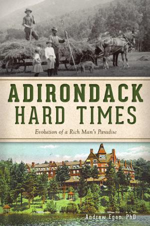 Adirondack Hard Times