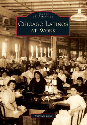 Chicago Latinos at Work