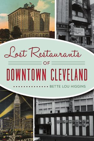 Lost Restaurants of Downtown Cleveland