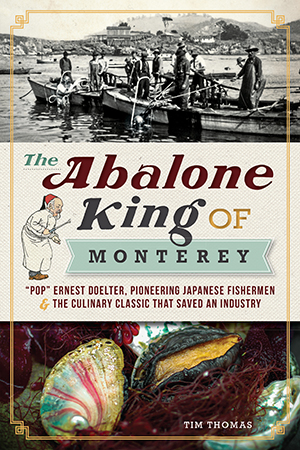 The Abalone King of Montere...