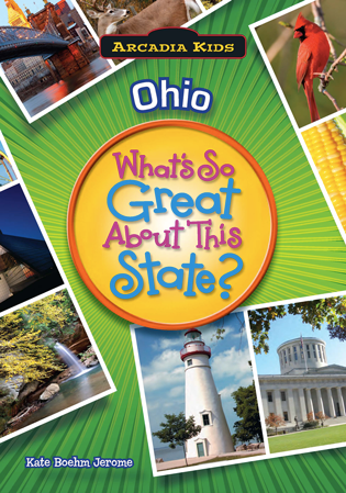 Ohio: What's So Great About This State?