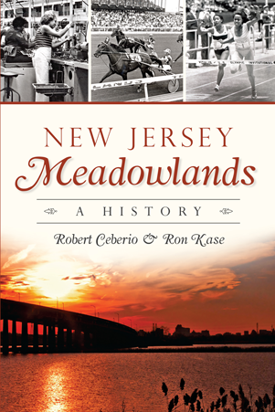 New Jersey Meadowlands: A History