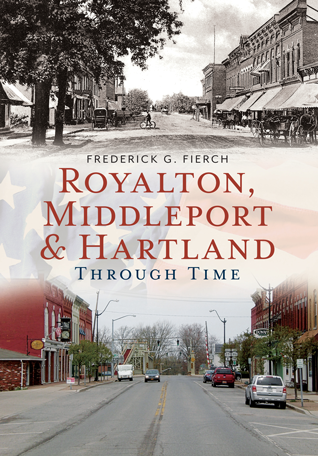 Royalton, Middleport & Hartland Through Time
