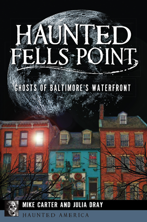 Haunted Fells Point