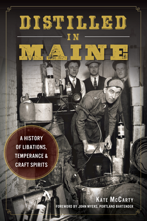 Distilled in Maine