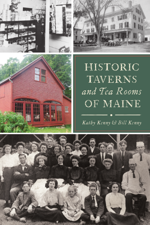 Historic Taverns and Tea Rooms of Maine