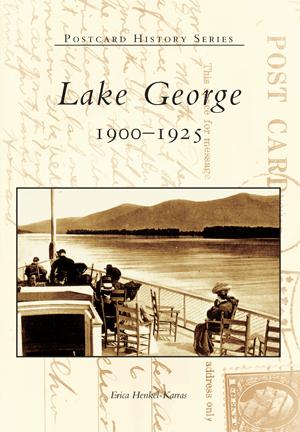 Lake George: 1900-1925