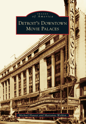 Detroit's Downtown Movie Palaces