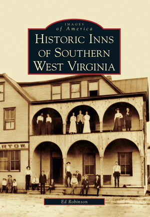Historic Inns of Southern West Virginia