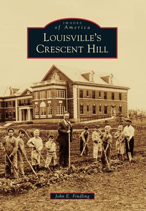 Louisville's Crescent Hill