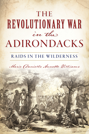 The Revolutionary War in the Adirondacks