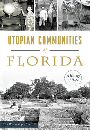 Utopian Communities of Florida: A History of Hope