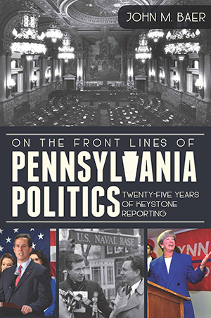 On the Front Lines of Pennsylvania Politics