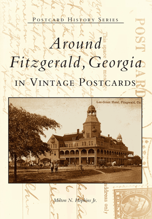 Around Fitzgerald, Georgia in Vintage Postcards