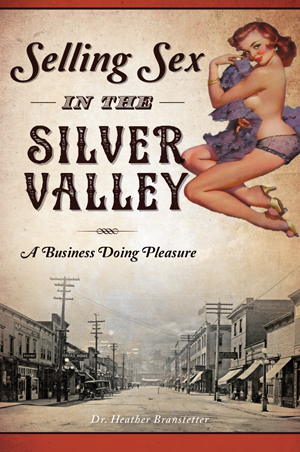 Selling Sex in the Silver Valley