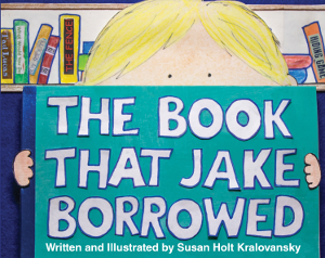 The Book That Jake Borrowed/El libro que Jake tomo prestado