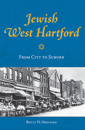 Jewish West Hartford: From City to Suburb