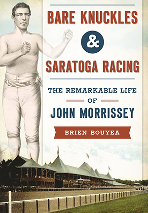 Bare Knuckles & Saratoga Racing
