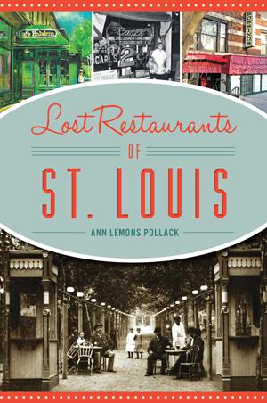 Lost Restaurants of St. Louis