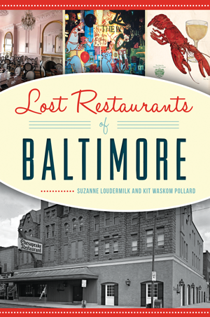 Lost Restaurants of Baltimore