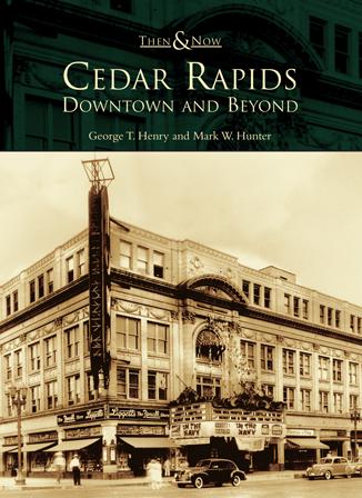 Cedar Rapids: Downtown and Beyond