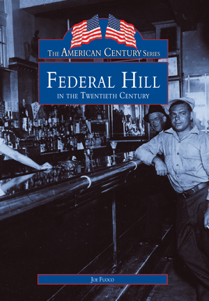 Federal Hill in the Twentieth Century