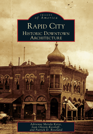 Rapid City: Historic Downtown Architecture